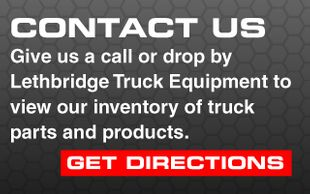 Contact Us. Give us a call or drop by Lethbridge Truck Equipment to view our inventory of truck parts and products. Get Directions